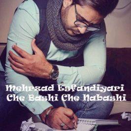 Mehrzad Esfandiyari – Che Bashi Che Nabashi 266x266 - دانلود آهنگ فرزاد فرخ به نام عاشقم باش
