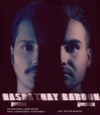 Mehrzad shervin Hasrataye baron 348x400 - دانلود آهنگ مهرزاد و شروین به نام حسرتای بارون