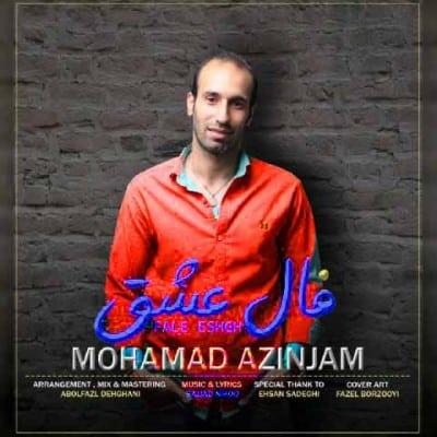Mohammad Azinjam – Fale Eshgh - دانلود آهنگ محمد آذین جم به نام فال عشق