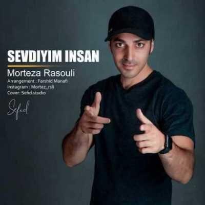 Morteza Rasouli – Sevdiyim Insan 400x400 - دانلود آهنگ مرتضی رسولی به نام Sevdiyim Insan