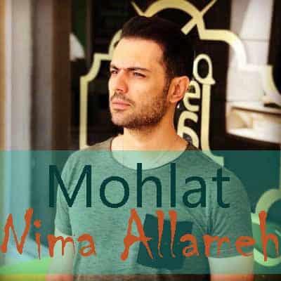 Nima Allameh - دانلود آهنگ نیما علامه به نام مهلت