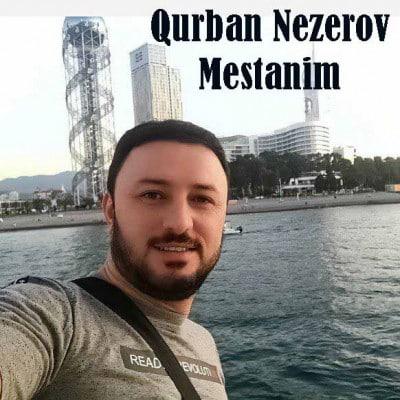 Qurban Nezerov – Mestanim - دانلود آهنگ کوربان نزروف به نام مستستانیم
