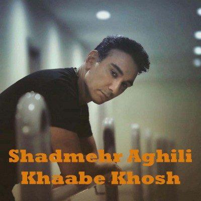 Shadmehr Aghili Khaabe Khosh 400x400 - دانلود آهنگ شادمهر عقیلی به نام خواب خوش