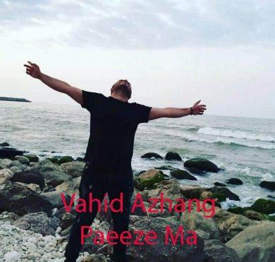 Vahid Azhang Paeeze Ma 400x381 - دانلود آهنگ وحید آژنگ به نام پاییز ما