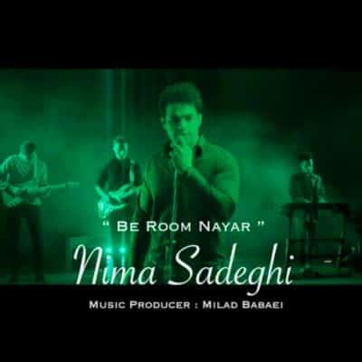 nima sadeghi be room nayar - دانلود آهنگ نیما صادقی به نام به روم نیار