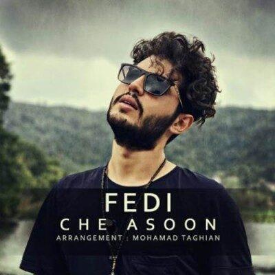 Fedi Che Asoon 400x400 - دانلود آهنگ فدی به نام چه آسون