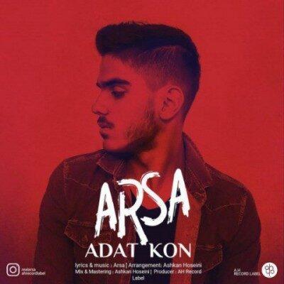 arsa adat kon 400x400 - دانلود آهنگ آرسا به نام عادت کن