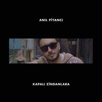 Anil Piyanci Kapali Zindanlara 400x400 - دانلود آهنگ ترکی Anil Piyanci به نام Kapali Zindanlara