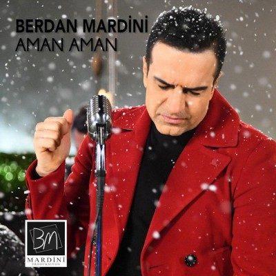 Berdan Mardini Aman Aman 1 400x400 - دانلود آهنگ ترکی بردان ماردین به نام امان امان