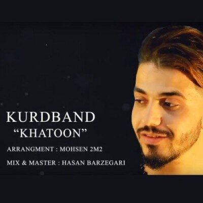 Kurd Band Khatoon 400x400 - دانلود آهنگ کردی کورد بند خاتون