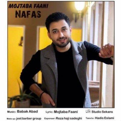 Mojtaba Faani Nafas 400x400 - دانلود آهنگ مجتبی فانی به نام نفس