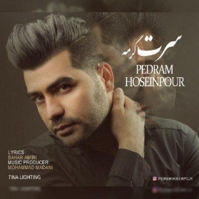Pedram Hoseinpour Saret Garme 1 400x400 - دانلود آهنگ پدرام حسین پور به نام سرت گرمه