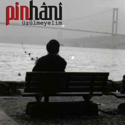 Pinhani 400x400 - دانلود آهنگ ترکی Pinhani به نام Uzulmeyelim