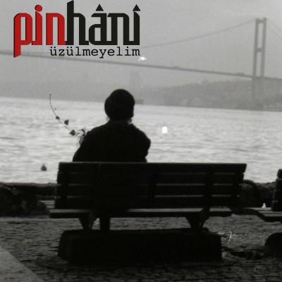 دانلود آهنگ ترکی Pinhani به نام Uzulmeyelim
