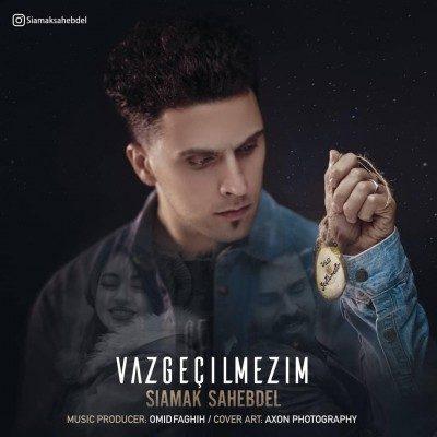 دانلود آهنگ سیامک صاحبدل به نام Vazgecilmezim