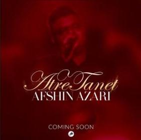 Afshin Azari – Atre Tanet - دانلود آهنگ افشین آذری به نام عطر تنت
