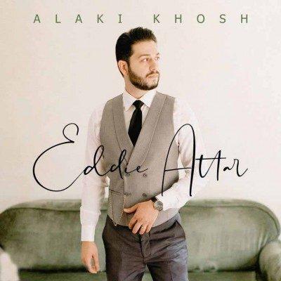 Eddie Attar Alaki Khosh 1 400x400 - دانلود آهنگ ادی عطار به نام الکی خوش