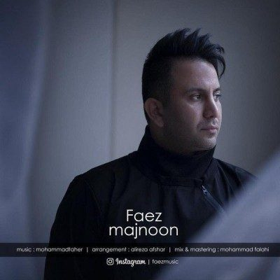 Faez Majnoon 400x400 - دانلود آهنگ فائز به نام مجنون