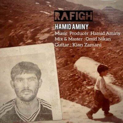 Hamid Aminy Rafigh  400x400 - دانلود آهنگ حمید امینی به نام رفیق