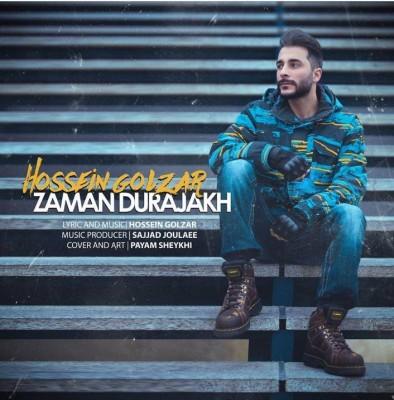 Hosein Golzar Zaman Durajakh - دانلود آهنگ حسین گلزار به نام Zaman Durajakh