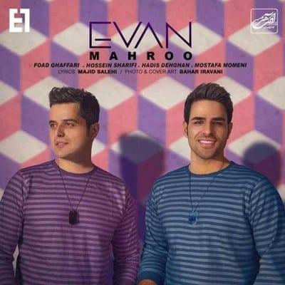 Evan Band Mahroo - دانلود آهنگ ایوان بند به نام گل اندام