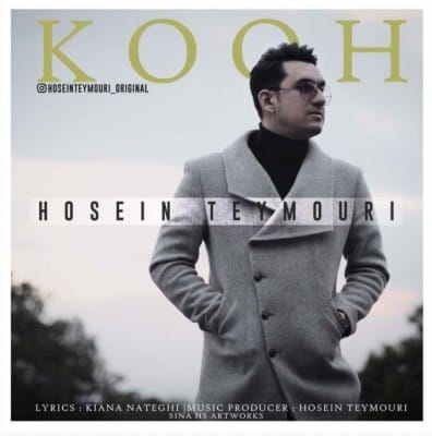 Hossein Teymoori – Kooh - دانلود آهنگ حسین تیموری به نام کوه