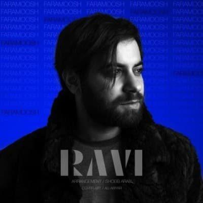Ravi Faramoosh 400x400 - دانلود آهنگ راوی به نام فراموش