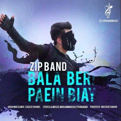 Zipband – Bala Beri Paein Biay 1 400x400 - دانلود آهنگ زیپ بند به نام بالا بری پایین بیای