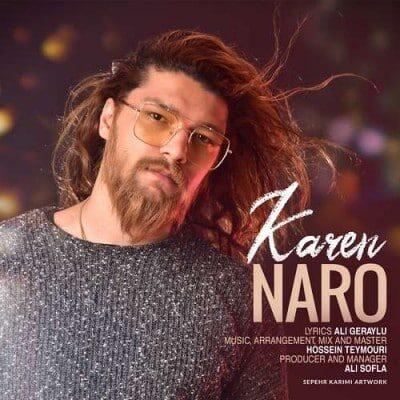Karen– Naro 400x400 - دانلود آهنگ کارن به نام نرو