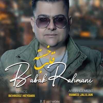 Babak Rahmani – Ghalbe Khasteh 400x400 - دانلود آهنگ کردی بابک رحمانی قلب خسته