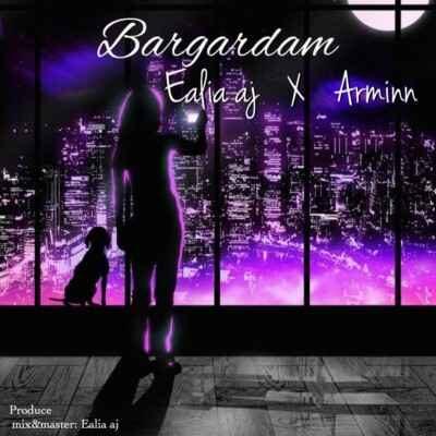 Eilia AJ Ft Arminn – BarGardam 400x400 - دانلود آهنگ ایلیا ای جی و آرمین برگردم