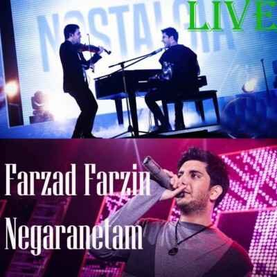 Farzad Farzin Negaranetam Live in Concert 400x400 - دانلود اجرای زنده فرزاد فرزین نگرانتم
