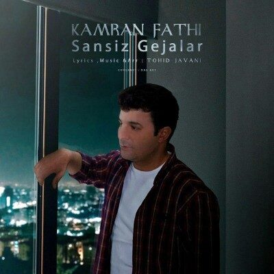 Kamran Fathi Sansiz Geceler 400x400 - دانلود آهنگ ترکی کامران فتحی به نام سنسیز گجه لر