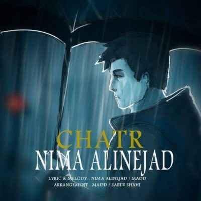 Nima Alinejad Chatr 400x400 - دانلود آهنگ نیما علینژاد چتر