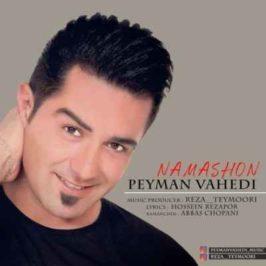 Peyman Vahedi – Nemashun 266x266 - دانلود آهنگ کامران هومن من بی نگاهت بی اعتبارم