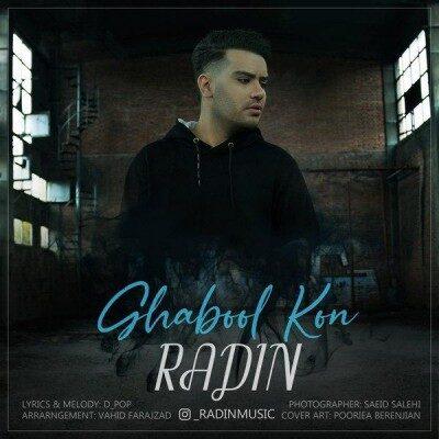 Radin Ghabol Kon 400x400 - دانلود آهنگ رادین به نام قبول کن