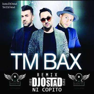 Remix TM Bax – Nicopito - دانلود ریمیکس تی ام بکس نی کوپیتو