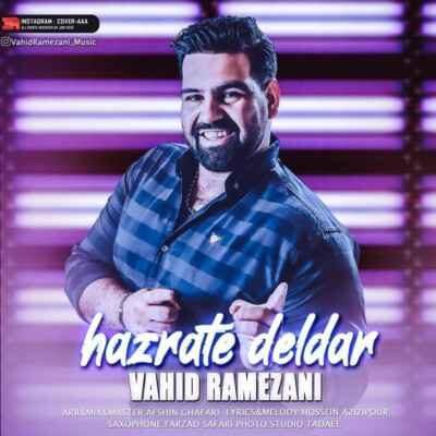 Vahid Ramezani Hazrate Delbar 400x400 - دانلود آهنگ وحید رمضانی حضرت دلبر