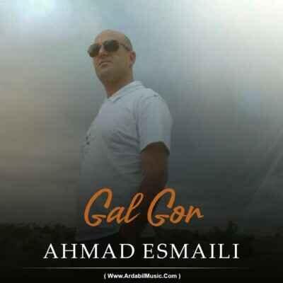 Ahmad Esmaili 400x400 - دانلود آهنگ ترکی احمد اسماعیلی گل گور