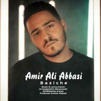 AmirAli Abbassi – Baziche 400x400 - دانلود آهنگ امیرعلی عباسی بازیچه
