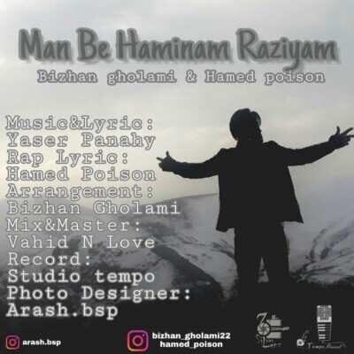 Bizhan Gholami – Man Be Haminam Razim 400x400 - دانلود آهنگ بیژن غلامی و حامد پویسون من به همینم راضیم
