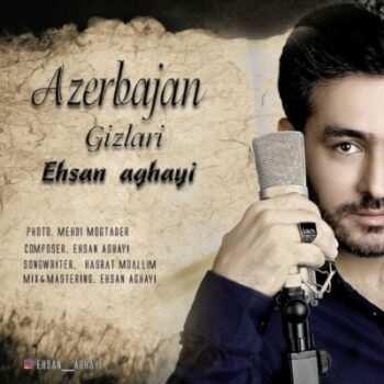 دانلود آهنگ ترکی احسان آقایی آذربایجان قیزلاری