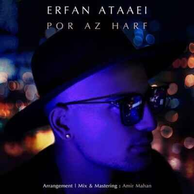 Erfan Ataaei 400x400 - دانلود آهنگ عرفان عطایی پر از حرف