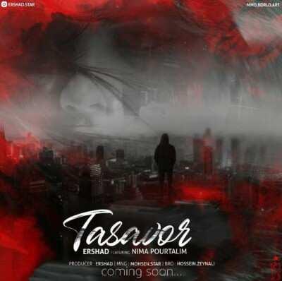 Ershad – Tasavor - دانلود آهنگ ارشاد تصور