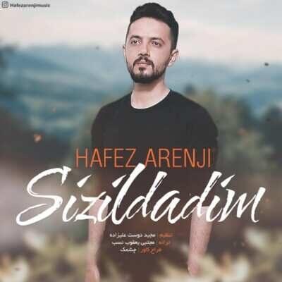 Hafez Arenji – Sizildadim 400x400 - دانلود آهنگ ترکی حافظ ارنجی سیزیلدادیم