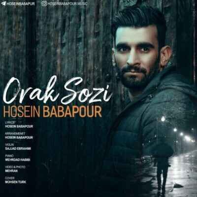 Hosein Babapour 400x400 - دانلود آهنگ ترکی حسین باباپور اورک سوزی