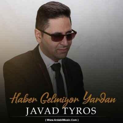 Javad Tyros – Haber Gelmiyor Yardan 400x400 - دانلود آهنگ ترکی جواد تایروس هابر گلمیور یاردان