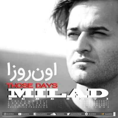 Milad Beheshti – OOn Rooza 400x400 - دانلود آهنگ میلاد بهشتی اون روزا