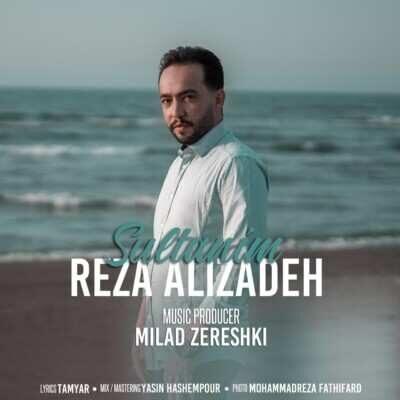 Reza Alizadeh – Sultanim 400x400 - دانلود آهنگ ترکی رضا علیزاده سلطانیم