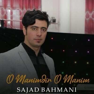 Sajad Bahmani – O Manimdir O Manim 400x400 - دانلود آهنگ ترکی سجاد بهمنی او منیمدیر او منیم